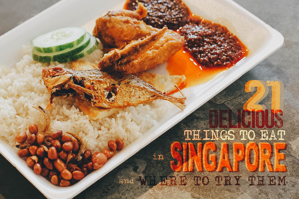 21 Delicious Things to Eat in Singapore and Where to Try Them