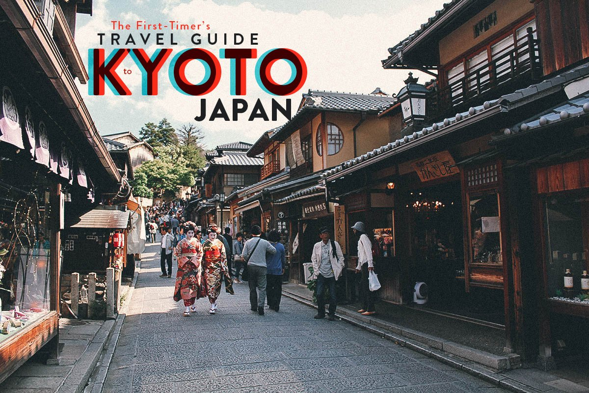 The First-Timer's Travel Guide to Kyoto, Japan (Updated October 2016)