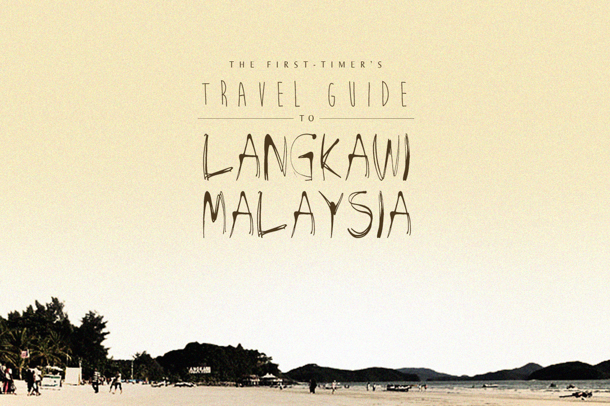 The First-Timer's Travel Guide to Langkawi, Malaysia (Updated November 2016)