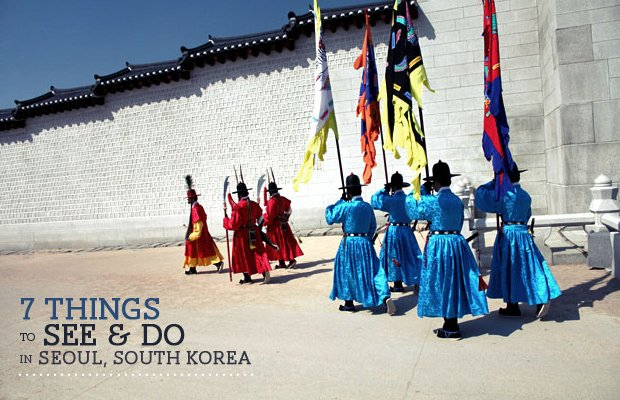 7 Things to See & Do in Seoul, South Korea