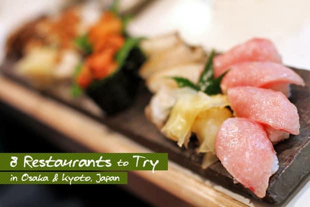 8 Restaurants to Try in Osaka & Kyoto, Japan