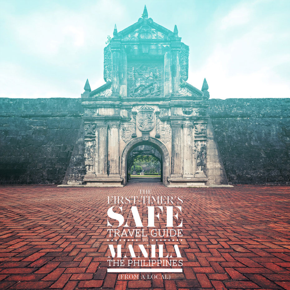 The First-Timer's SAFE Travel Guide to Manila, the Philippines from a Local (Updated November 2016)