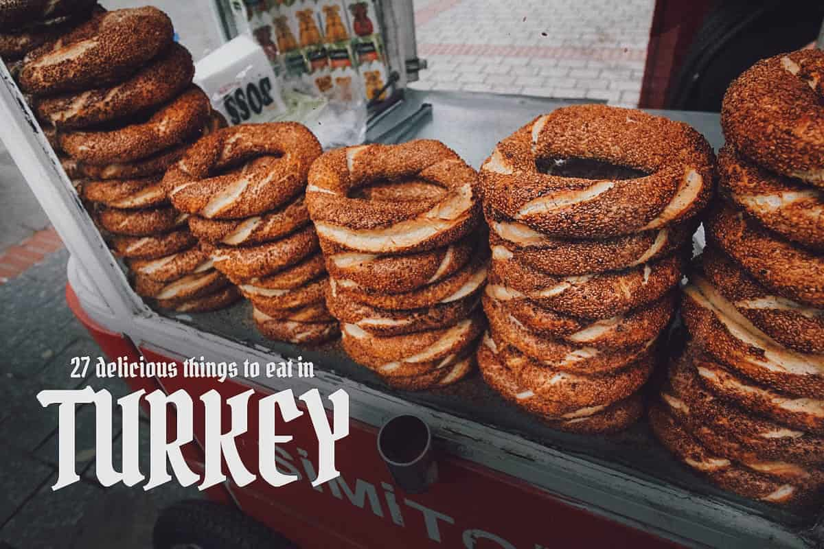 Turkish Food Guide: 27 Must-Try Dishes in Turkey