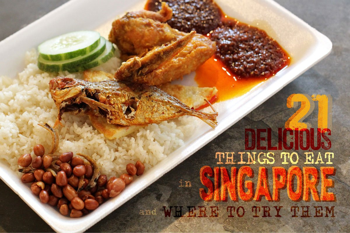 Singapore Food Guide: 21 Delicious Things to Eat in Singapore and Where to Try Them