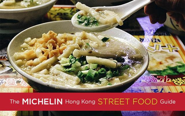 The Michelin Hong Kong Street Food Guide