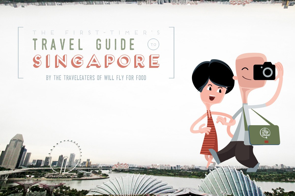INFOGRAPHIC:  The First-Timer's Travel Guide to Singapore