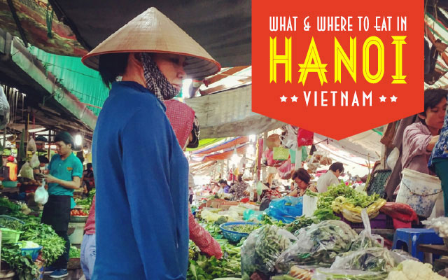 What and Where to Eat in Hanoi, Vietnam