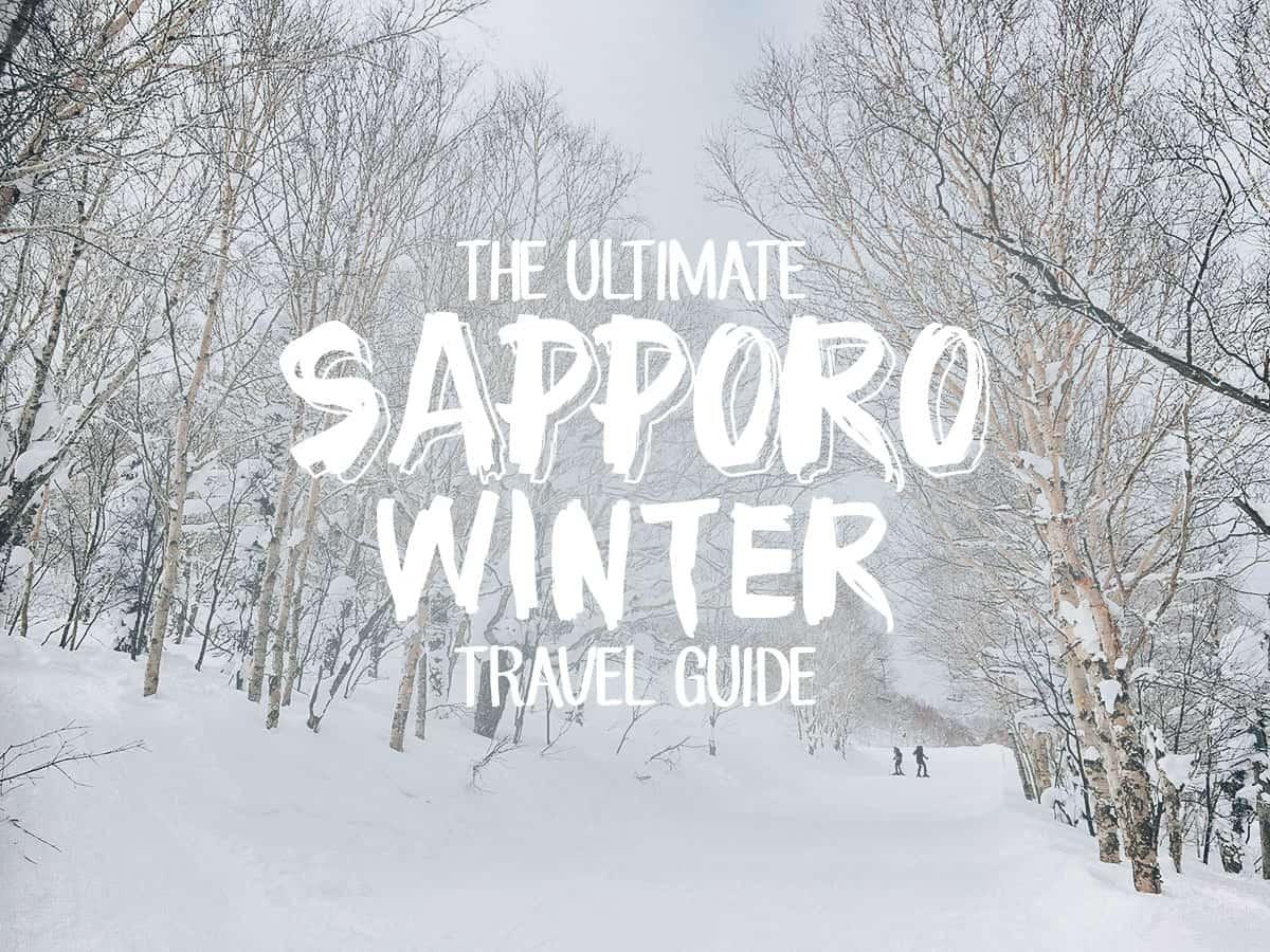 The Ultimate Sapporo Winter Travel Guide
