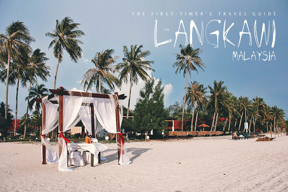 The First-Timer's Travel Guide to Langkawi, Malaysia