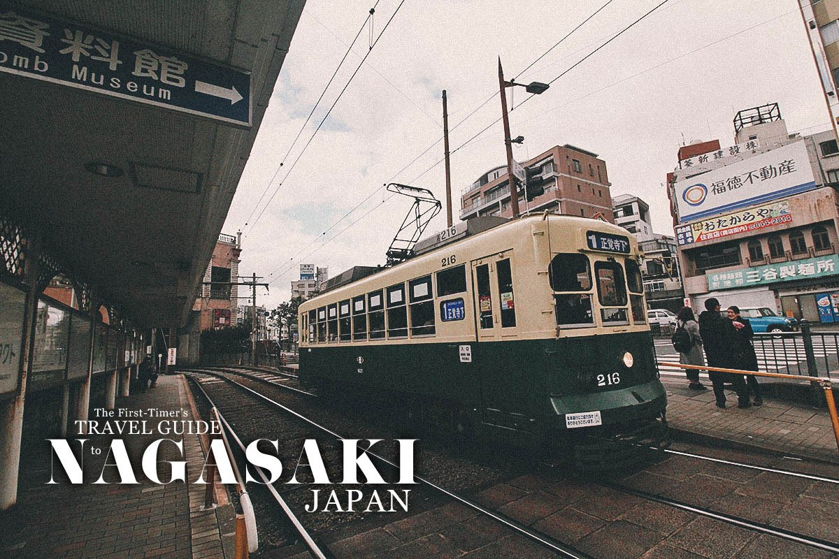 The First-Timer's Travel Guide to Nagasaki, Japan