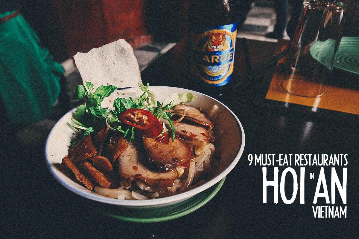 Hoi An Food Guide:  9 Must-Eat Restaurants & Street Food Stalls in Hoi An, Vietnam