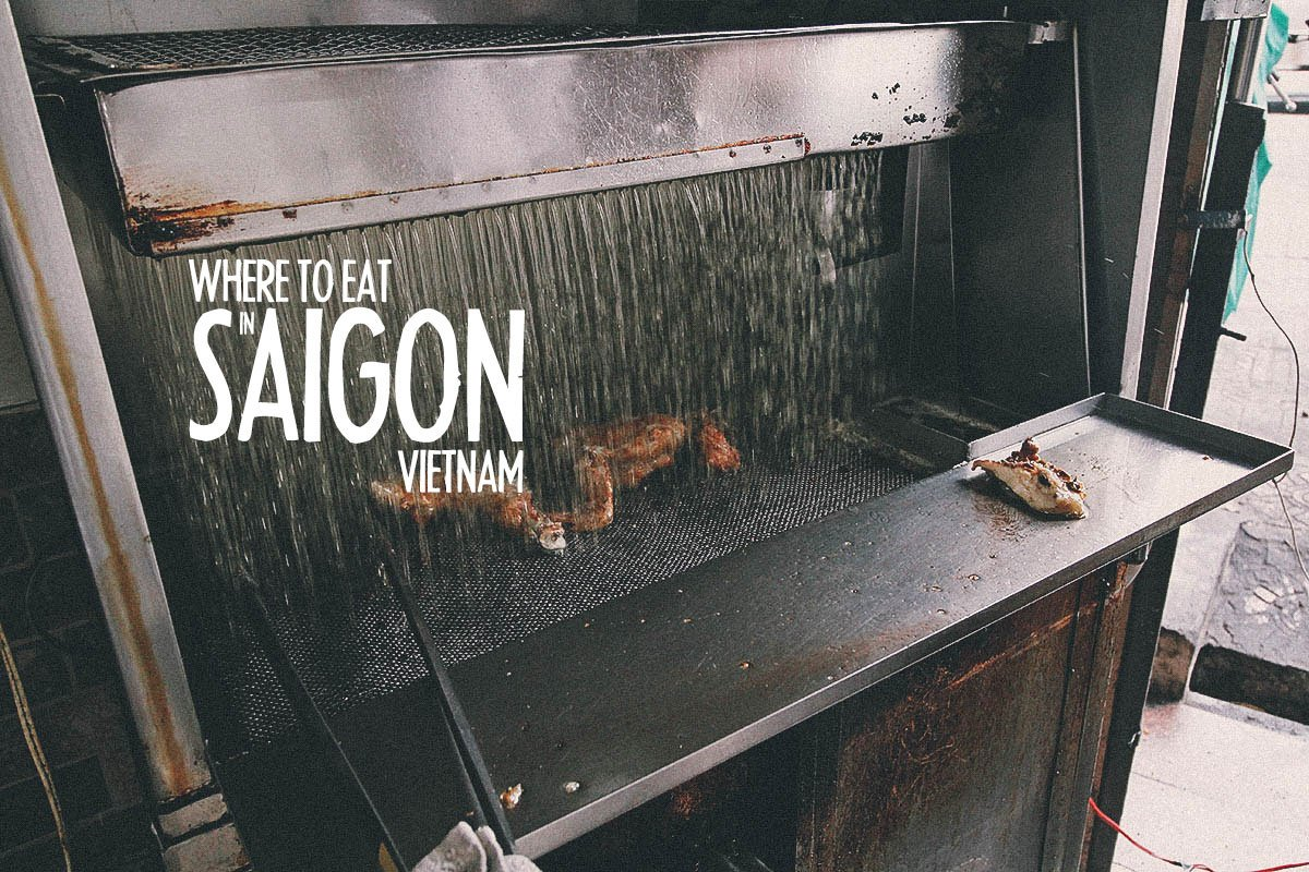 Saigon Food Guide: 10 Must-try Vietnamese Restaurants & Street Food Stalls