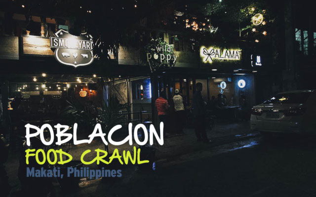 Poblacion Food Crawl in Makati, Philippines