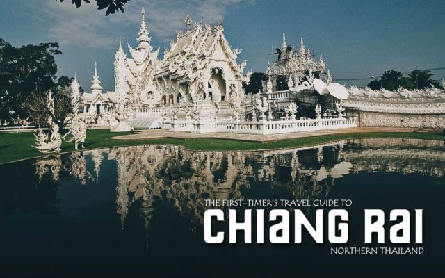 The First-Timer's Travel Guide to Chiang Rai, Thailand