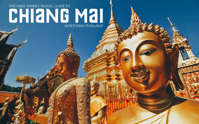 The First-Timer's Travel Guide to Chiang Mai, Thailand