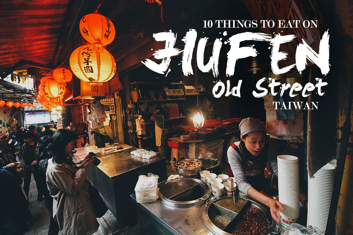 10 Things to Eat on Jiufen Old Street, Taiwan