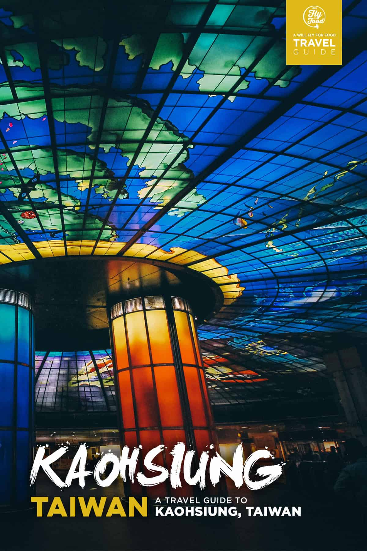 The First-Timer's Travel Guide to Kaohsiung, Taiwan | Will