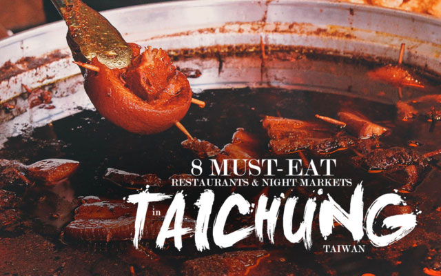 Taichung Food Guide: 8 Must-Eat Restaurants & Night Markets in Taichung, Taiwan