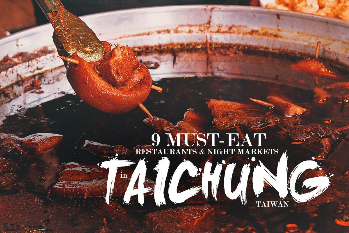 Taichung Food Guide: 9 Must-Eat Restaurants in Taichung, Taiwan