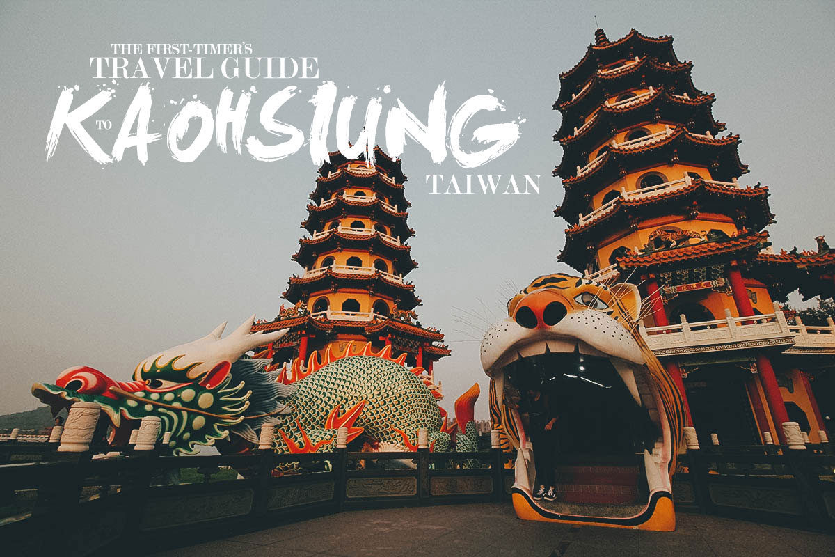 The First-Timer's Travel Guide to Kaohsiung in Taiwan
