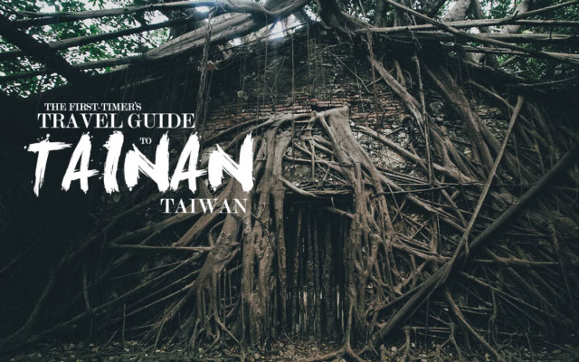 The First-Timer's Travel Guide to Tainan, Taiwan