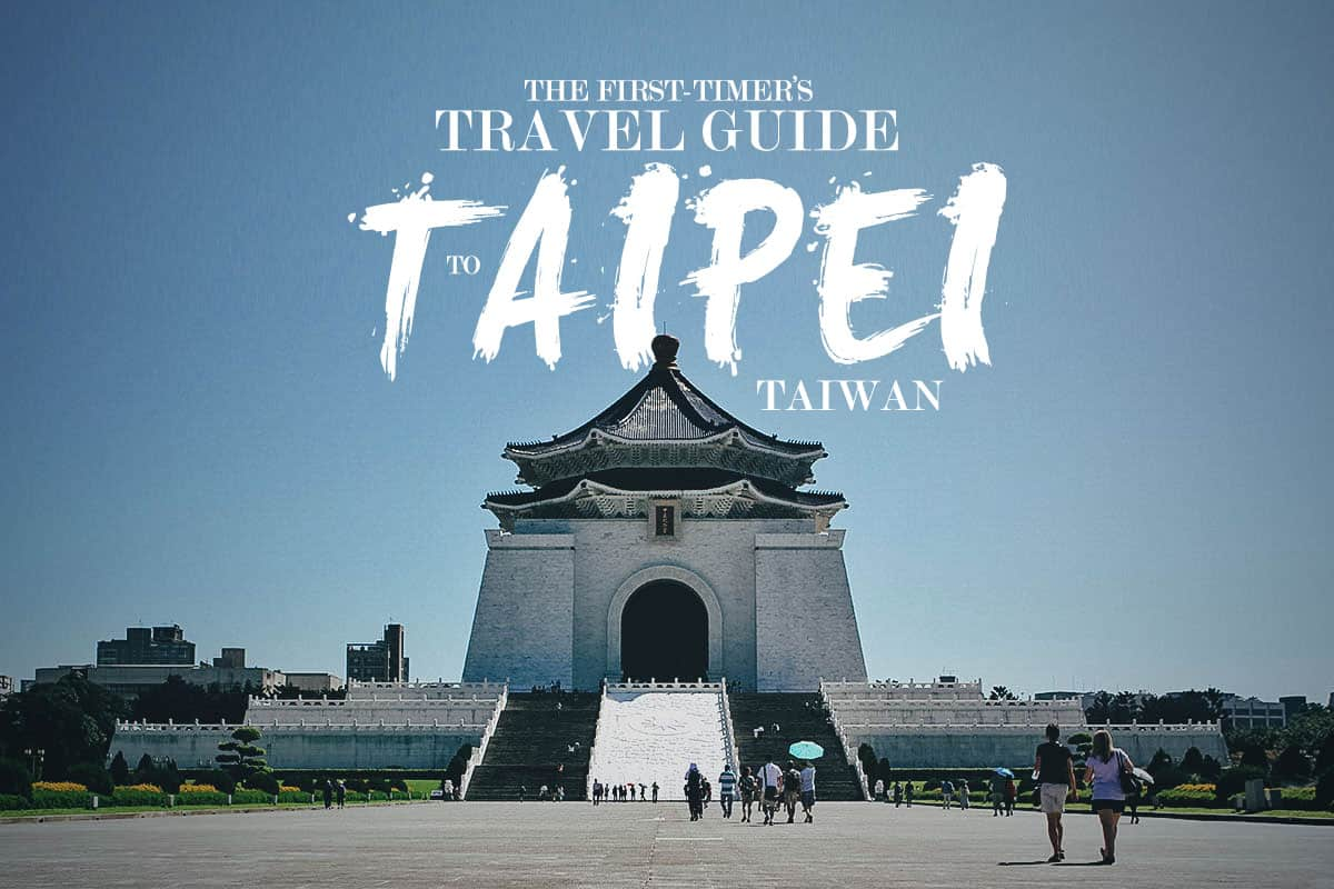 Taipei Travel Guide for First-Timers | Will Fly for Food