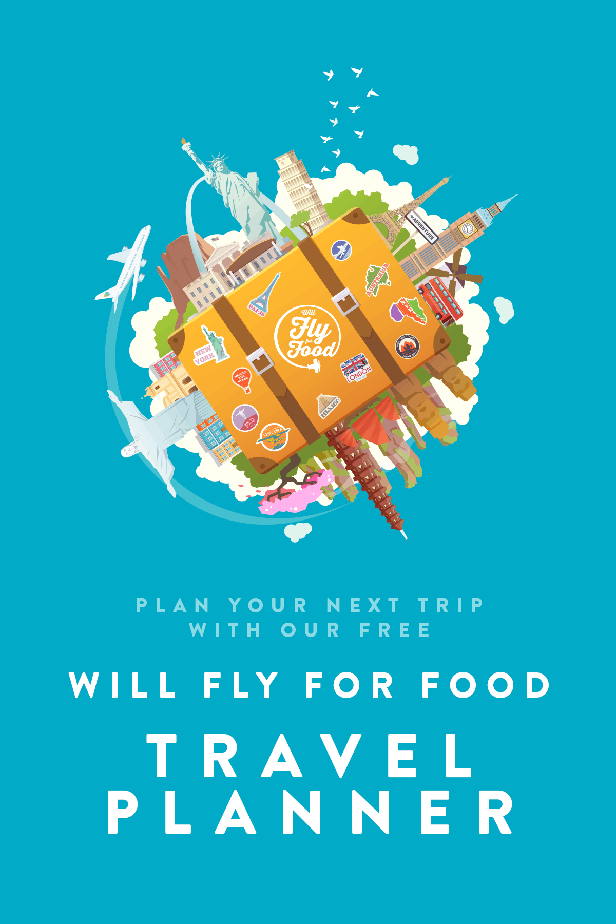 Will Fly for Food travel planner graphic