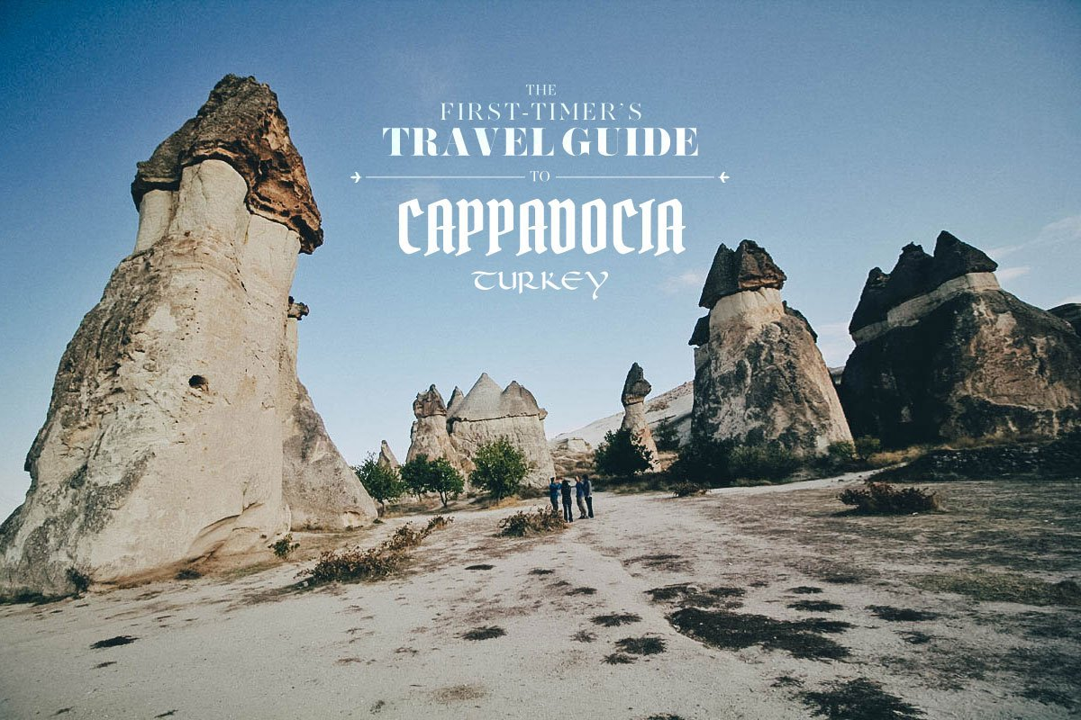 The First-Timer's Travel Guide to Cappadocia, Turkey