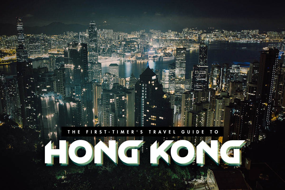 First-Timer's Travel Guide to Hong Kong