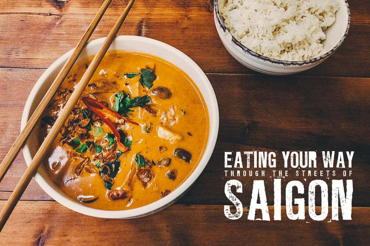 Eating Your Way Through the Streets of Saigon
