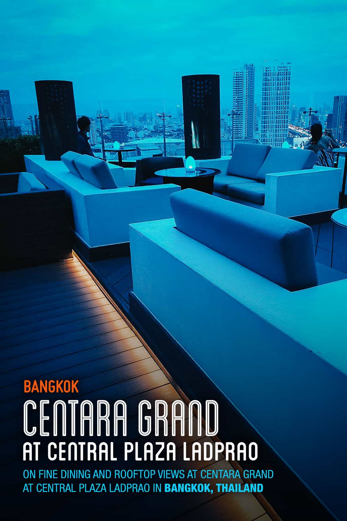 Rooftop bar at Centara Grand at Central Plaza Ladprao