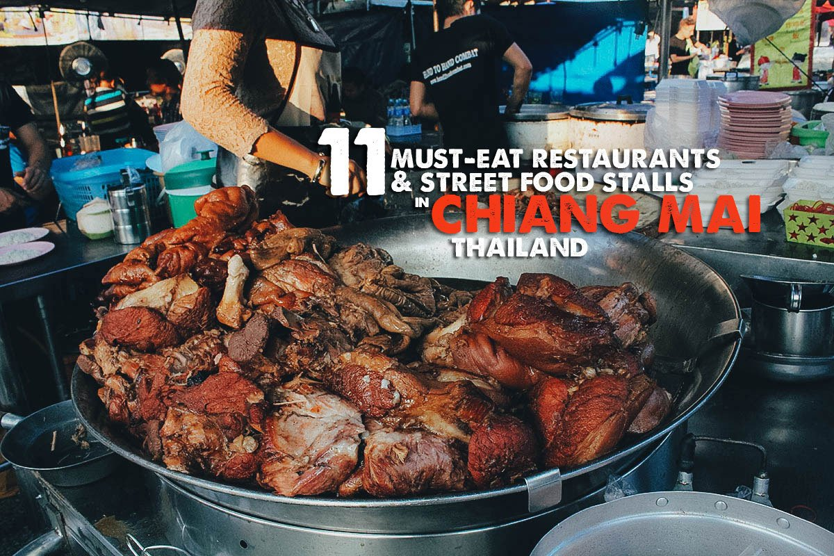 Chiang Mai Food Guide: 11 Must-East Restaurants and Street Food Stalls in Chiang Mai, Thailand