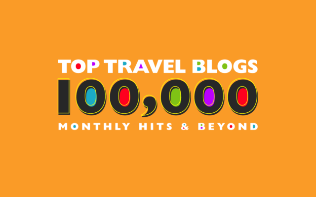 Top Travel Blogs: 100,000 Monthly Hits and Beyond