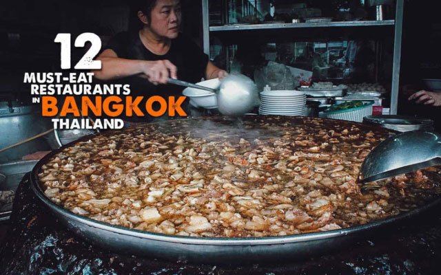 Bangkok Food Guide: 12 Must-Eat Restaurants and Street Food Stalls