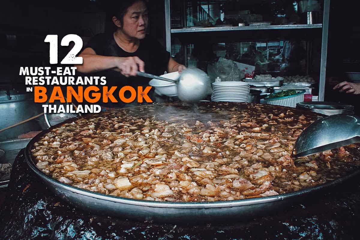 12 Must-Eat Restaurants in Bangkok, Thailand