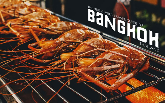 The First-Timer's Travel Guide to Bangkok, Thailand (2019)