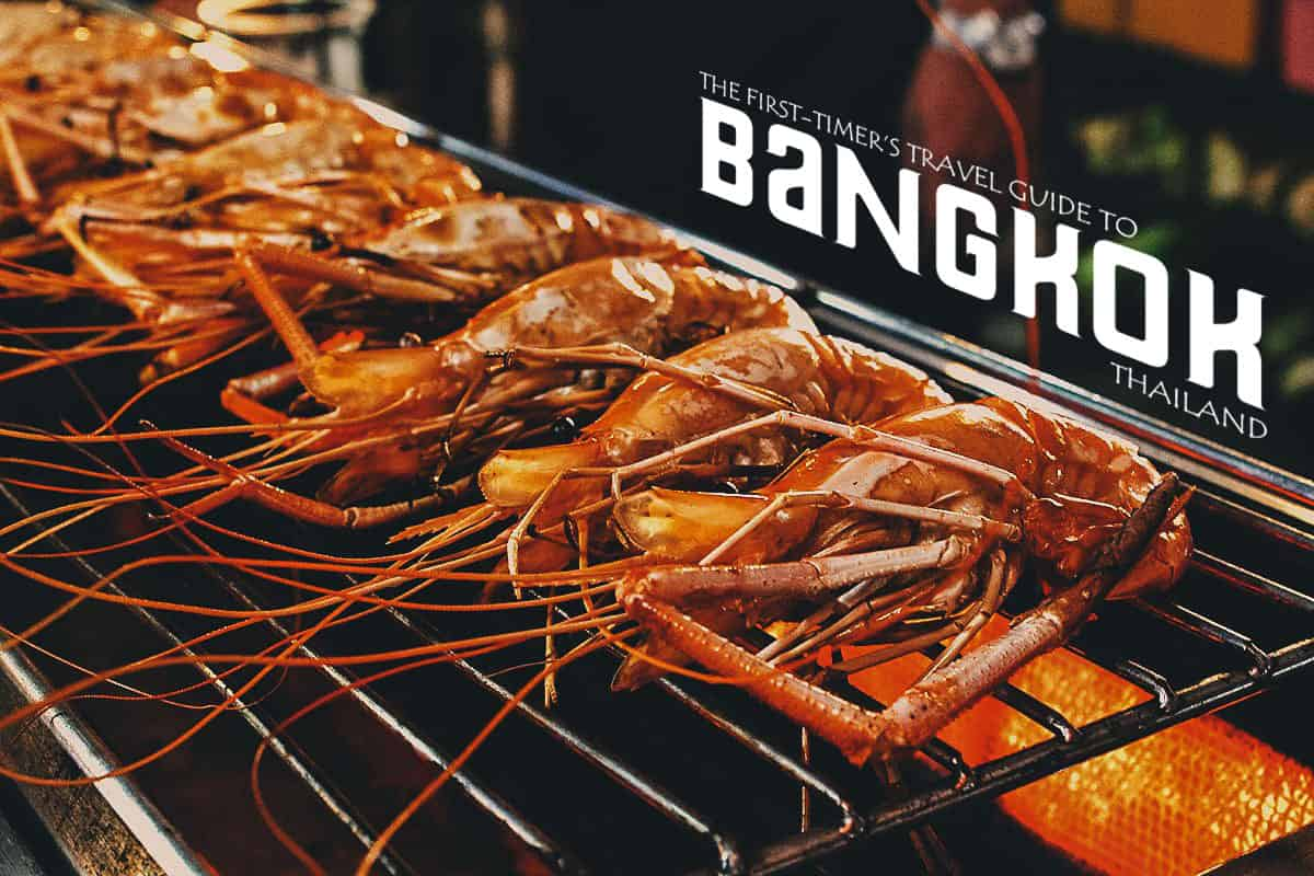 The First-Timer's Travel Guide to Bangkok, Thailand (2019