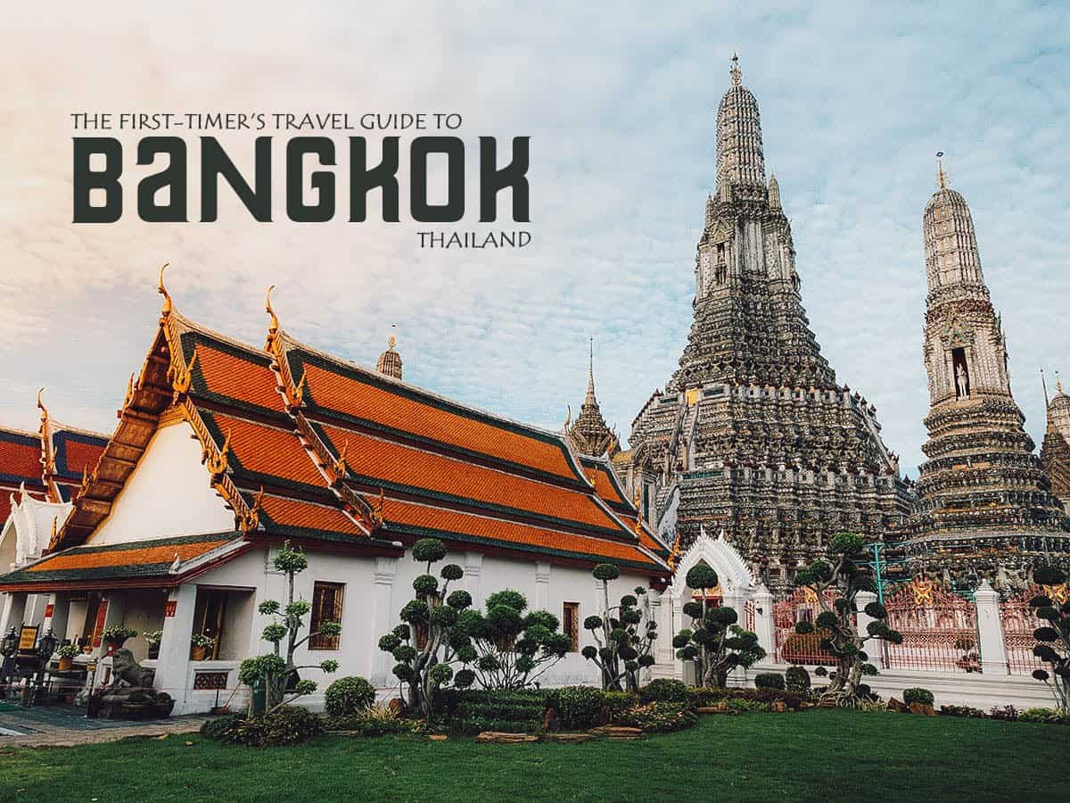 The First-Timer's Travel Guide to Bangkok, Thailand