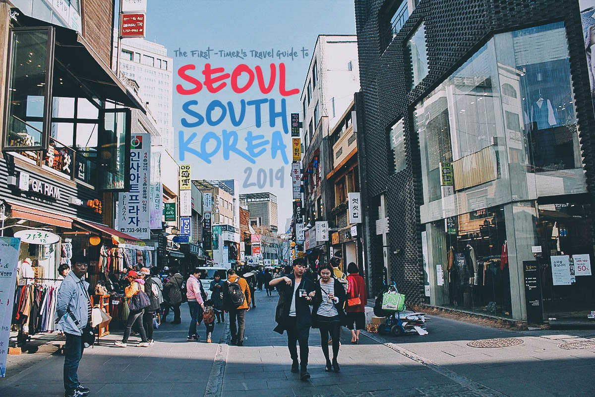 606f1ce6 The First-Timer's Travel Guide to Seoul, South Korea (2019 ...