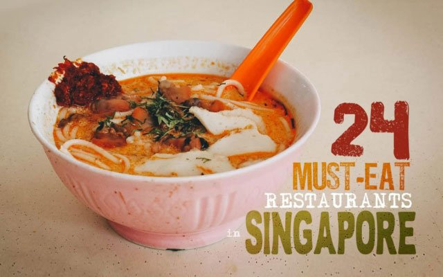 Where to Eat in Singapore: 24 Must-Try Restaurants