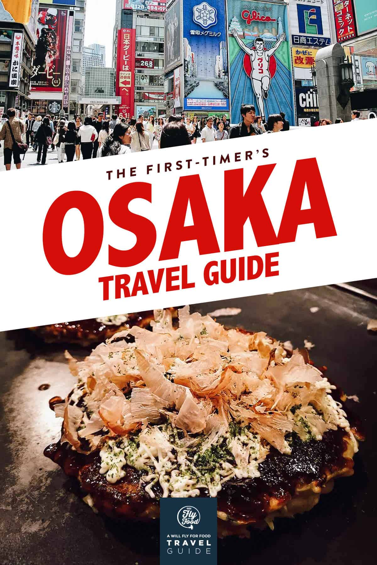 Dotonbori and okonomiyaki