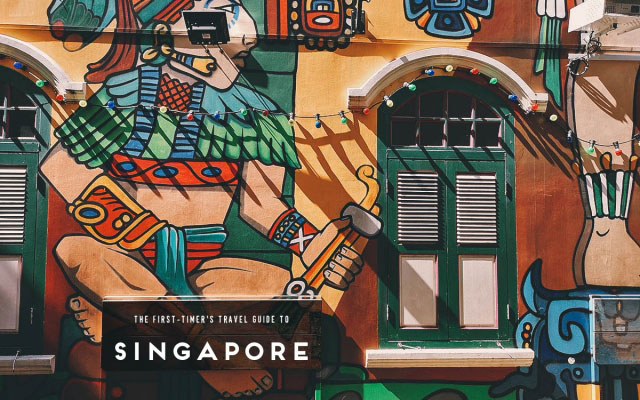 The First-Timer's Travel Guide to Singapore (2019)