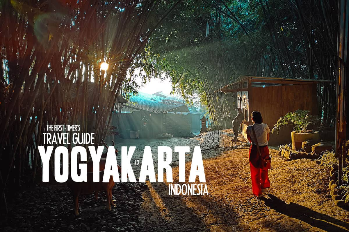 The First-Timer's Travel Guide to Yogyakarta, Indonesia (2020)