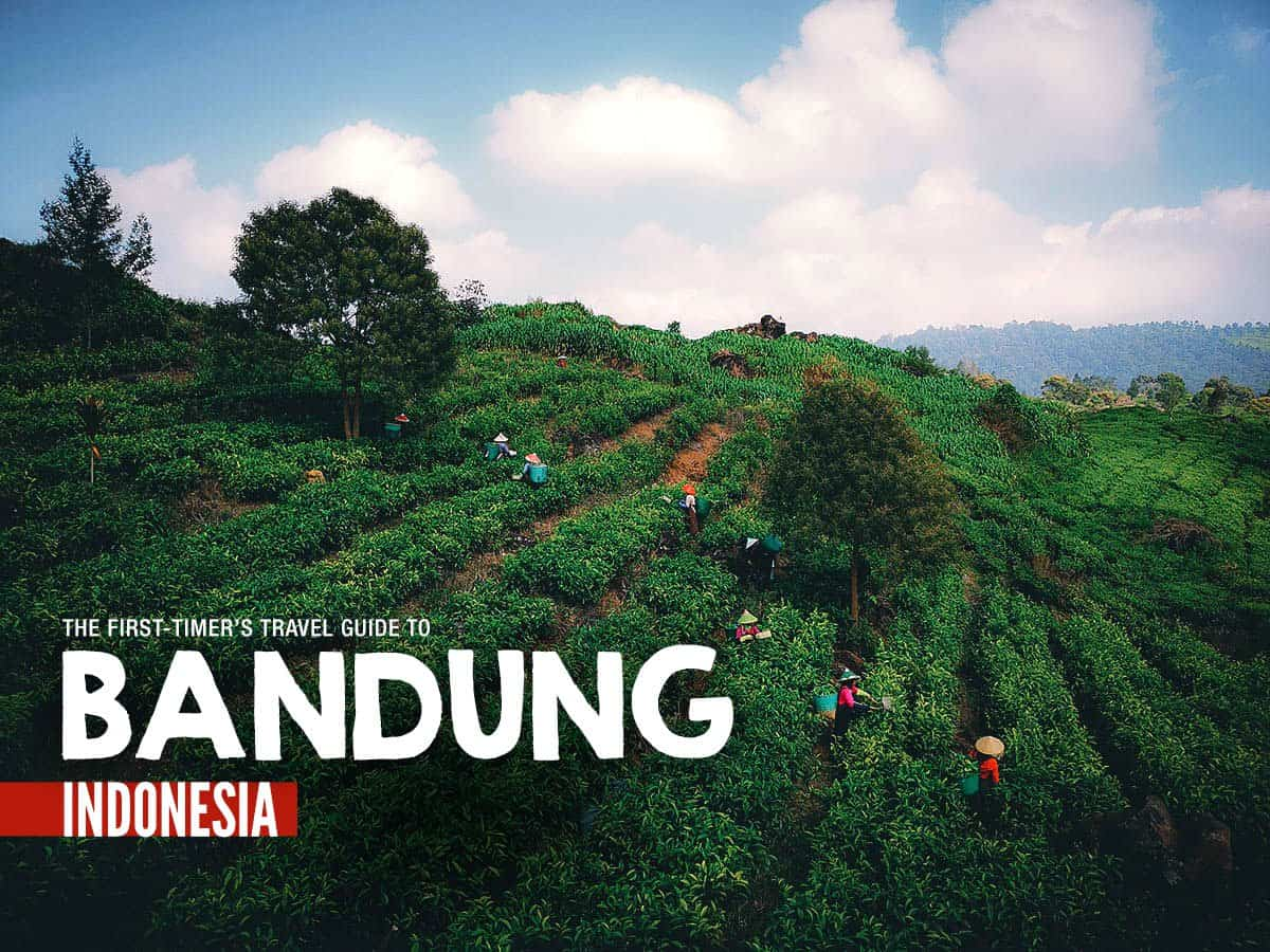 The First-Timer's Travel Guide to Bandung, Indonesia (2020)