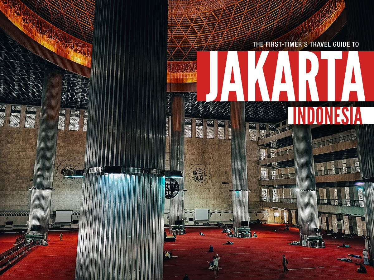 The First-Timer's Travel Guide to Jakarta, Indonesia (2019) | Will
