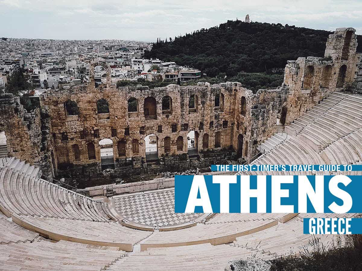The First-Timer's Travel Guide to Athens, Greece (2020)