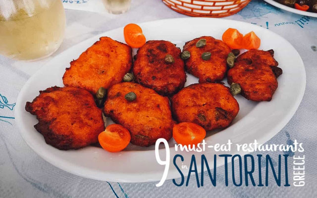Santorini Food Guide: 9 Must-Eat Restaurants in Santorini, Greece