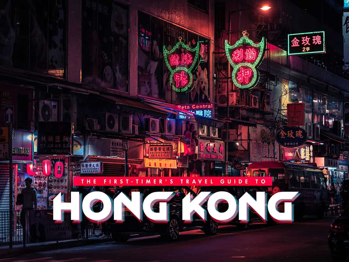 The First-Timer's Travel Guide to Hong Kong (2019)