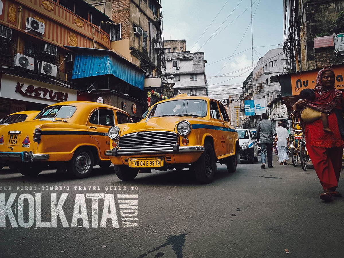 The First-Timer's Travel Guide to Kolkata, India