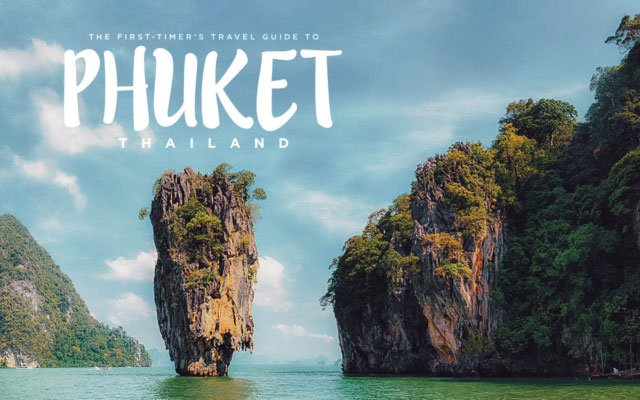 The First-Timer's Travel Guide to Phuket, Thailand (2020)